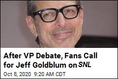 After VP Debate, Fans Call for Jeff Goldblum on SNL
