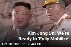 Kim Jong Un: We're Ready to 'Fully Mobilize'