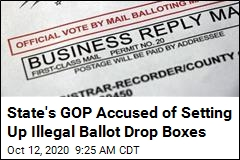 State's GOP Accused of Setting Up Illegal Ballot Drop Boxes