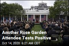 Another Rose Garden Attendee Tests Positive