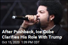 After Pushback, Ice Cube Clarifies His Role With Trump