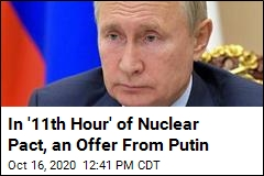 Russia to US: Let's Extend Nuclear Pact One Year