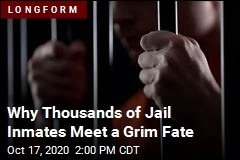 Thousands Die in Jail Without Getting to Court