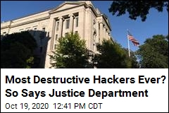Most Destructive Hackers Ever? So Says Justice Department