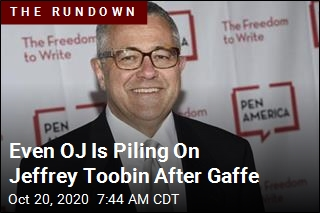 Even OJ Is Piling On Jeffrey Toobin After Gaffe