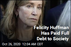Felicity Huffman Has Paid Full Debt to Society