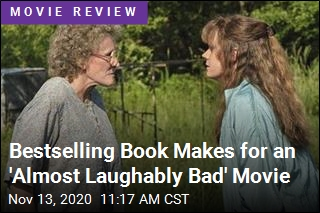 Bestselling Book Makes for an 'Almost Laughably Bad' Movie