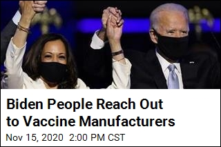 Biden People Reach Out to Vaccine Manufacturers