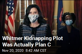Whitmer Kidnapping Plot Was Actually Plan C