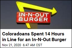 Coloradoans Spent 14 Hours in Line for an In-N-Out Burger