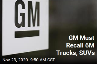 GM Must Recall 6M Trucks, SUVs