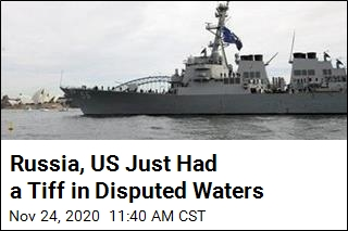 Russia, US Just Had a Tiff in Disputed Waters