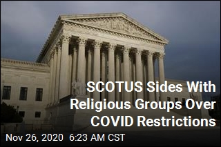 SCOTUS Sides With Religious Groups Over COVID Restrictions
