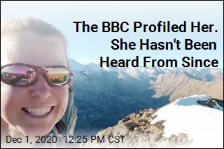The BBC Profiled Her. She Hasn't Been Heard From Since