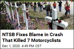 NTSB Fixes Blame in Crash That Killed 7 Motorcyclists