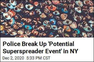 Police Break Up 'Potential Superspreader Event' in NY