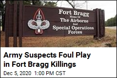 Army Suspects Foul Play in Fort Bragg Killings