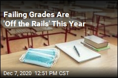 Failing Grades Are 'Off the Rails' This Year