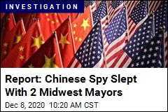Report: Chinese Spy Slept With 2 Midwest Mayors