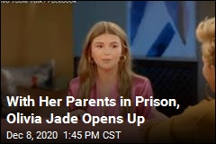 With Her Parents in Prison, Olivia Jade Opens Up