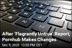 After Scathing Report, Pornhub Makes Changes