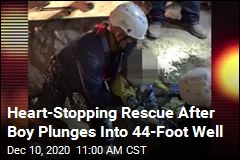 With One Wrong Step, Boy Plummets Into 44-Foot Well