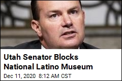 Utah Senator Blocks National Latino Museum