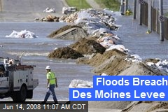 Floods Breach Des Moines Levee