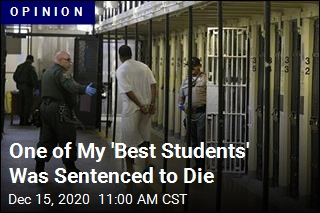 One of My 'Best Students' Was Sentenced to Die