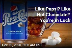 Like Pepsi? Like Hot Chocolate? You're in Luck