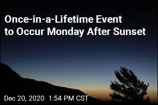 Once-in-a-Lifetime Event to Occur Monday After Sunset