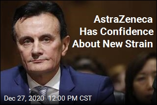 AstraZeneca Has Confidence About New Strain