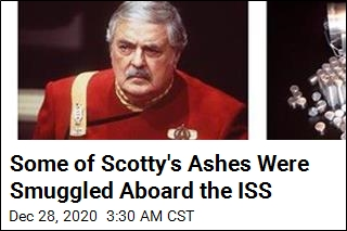 Some of Scotty's Ashes Were Beamed Up ... to the ISS