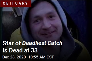 Deadliest Catch Star Dead at 33