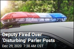 Deputy Fired Over 'Disturbing' Parler Posts