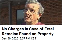 No Charges in Case of Fetal Remains Found on Property