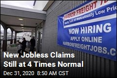 New Jobless Claims Still at 4 Times Normal