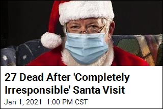 After Santa's Visit to Nursing Home, 27 Dead