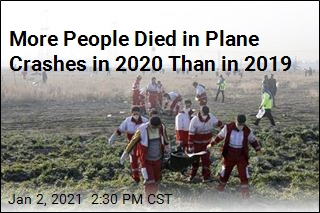 More People Died in Plane Crashes in 2020 Than in 2019
