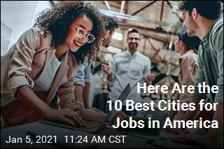 Looking for Work? Here Are the Best US Cities for It