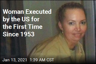 For First Time Since 1953, the US Executes a Woman