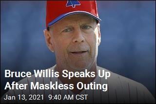 Bruce Willis: Not Wearing a Mask Was an 'Error'