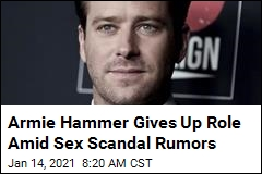 Armie Hammer Gives Up Role Amid Sex Scandal Rumors