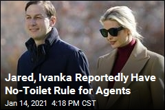 Report: Jared, Ivanka Toilets Off-Limits to Secret Service
