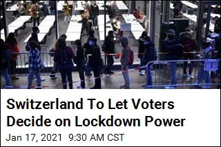 Switzerland To Let Voters Decide on Lockdown Power