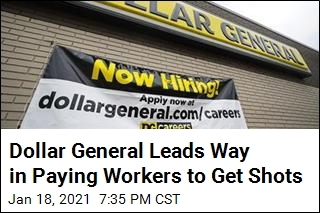 Dollar General Promises Half-Day's Pay to Get Shots
