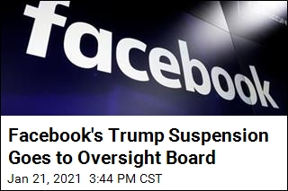 Facebook Board to Rule on Letting Trump Return