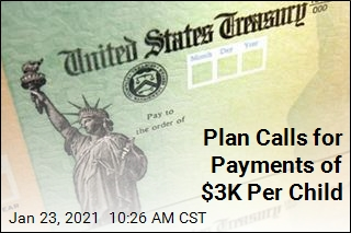 Plan Calls for Payments of $3K Per Child
