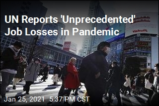 UN: Pandemic Job Losses Are Worst Since Depression