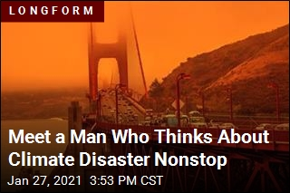 What It's Like to Think About Climate Disaster Nonstop